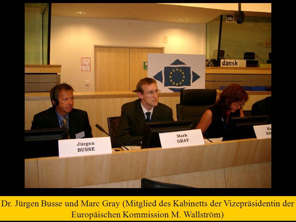 Dr. Jürgen Busse und Marc Gray (Mitglied des Kabinetts der Vizepräsidentin der Europäischen Kommission M. Wallström)