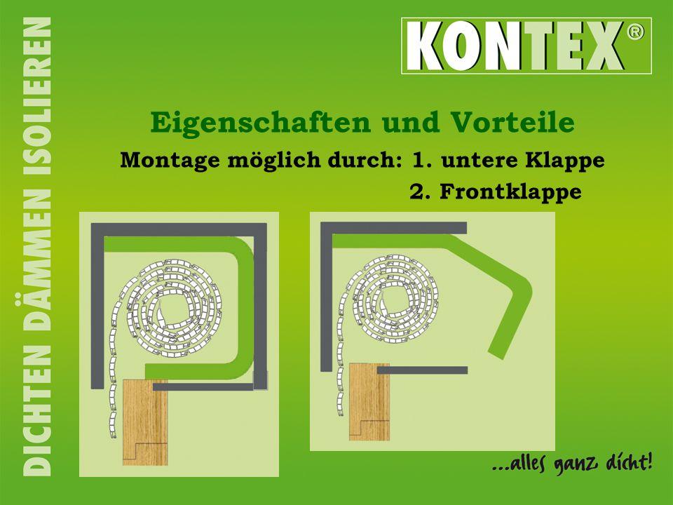 Eigenschaften und Vorteile Montage möglich durch: 1. untere Klappe 2. Frontklappe