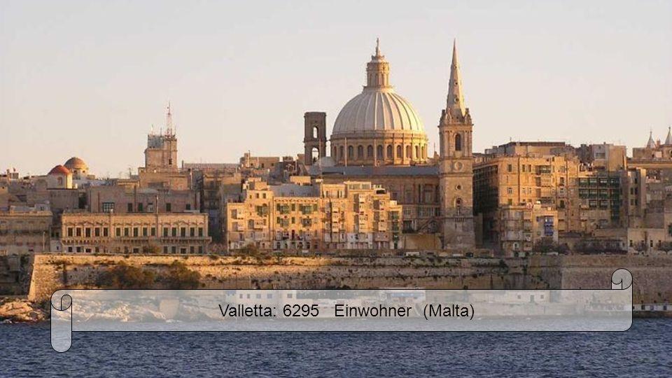 Valletta: 6295 Einwohner (Malta)