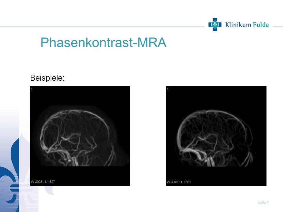 Seite 7 Phasenkontrast-MRA Beispiele: