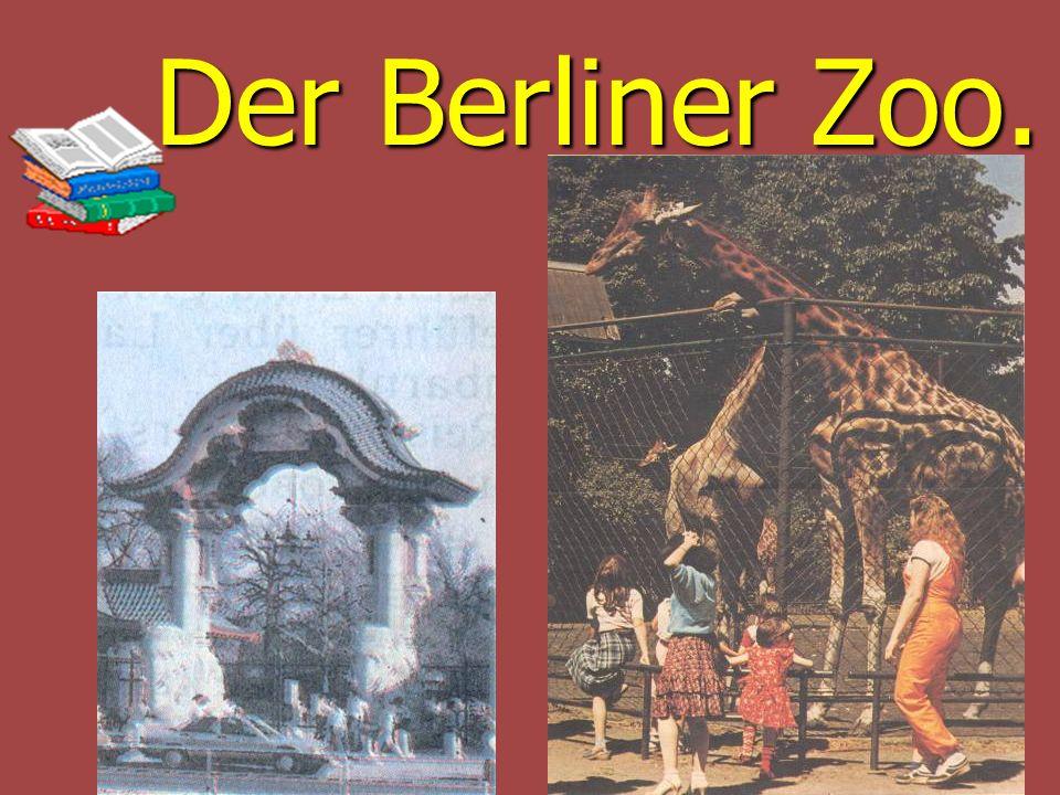 Der Berliner Zoo. Der Berliner Zoo.