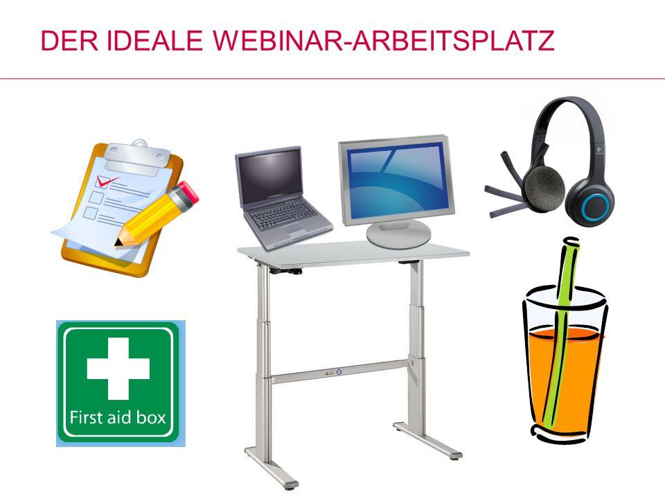 DER IDEALE WEBINAR-ARBEITSPLATZ