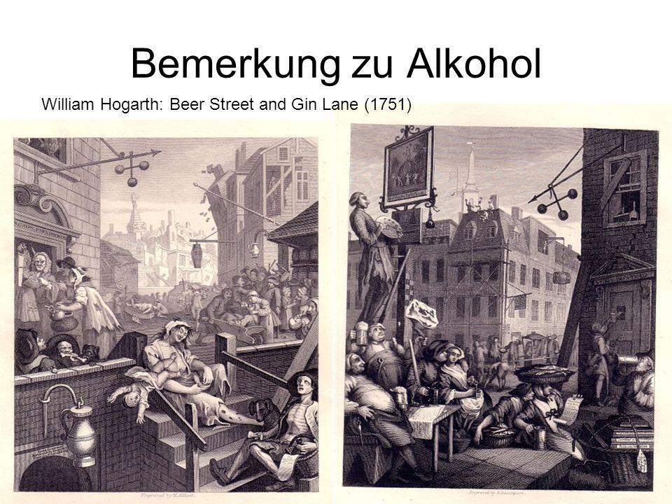Bemerkung zu Alkohol William Hogarth: Beer Street and Gin Lane (1751)