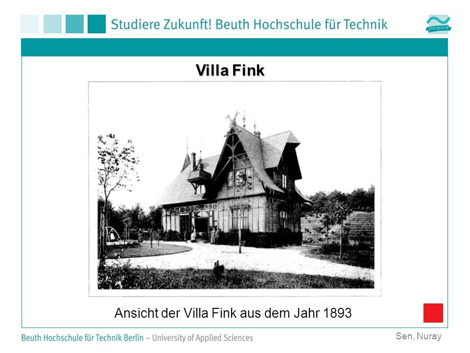 Sen, Nuray Villa Fink Ansicht der Villa Fink aus dem Jahr 1893