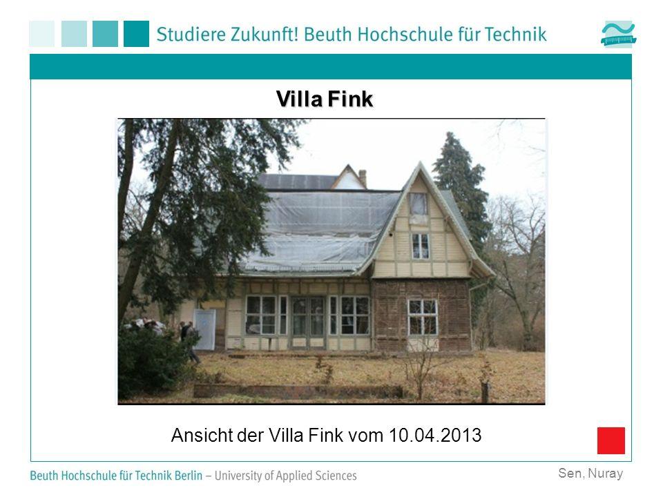 Sen, Nuray Villa Fink Ansicht der Villa Fink vom 10.04.2013