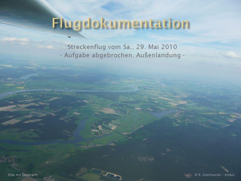 Streckenflug vom Sa., 29. Mai 2010 - Aufgabe abgebrochen, Außenlandung - © R. Grochowski - KrokoElbe mit Seitenarm