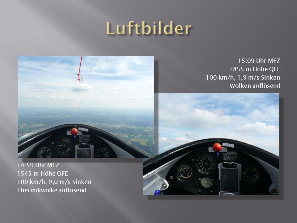 15:09 Uhr MEZ 1850 m Höhe QFE Blick auf die Elbe im Osten Wolken ohne Abschirmung 15:09 Uhr MEZ 1850 m Höhe QFE 108 km/h, 2,0 m/s Sinken westlich der Elbe Abschirmung