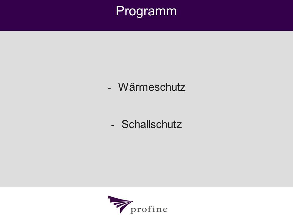 Programm - Wärmeschutz - Schallschutz
