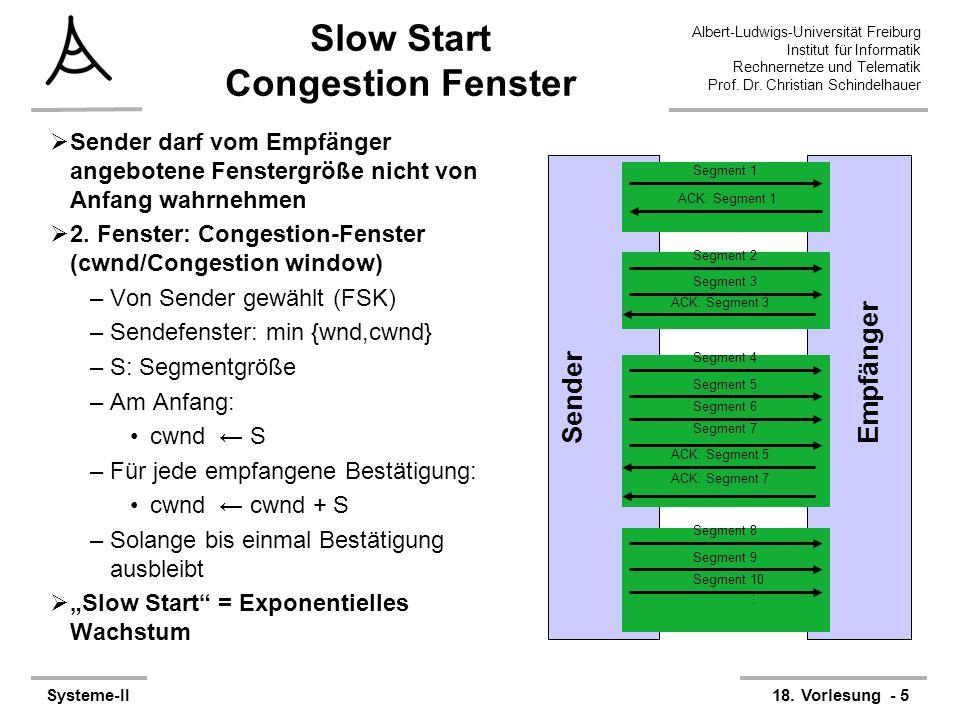 Albert-Ludwigs-Universität Freiburg Institut für Informatik Rechnernetze und Telematik Prof. Dr. Christian Schindelhauer Systeme-II18. Vorlesung - 5 S