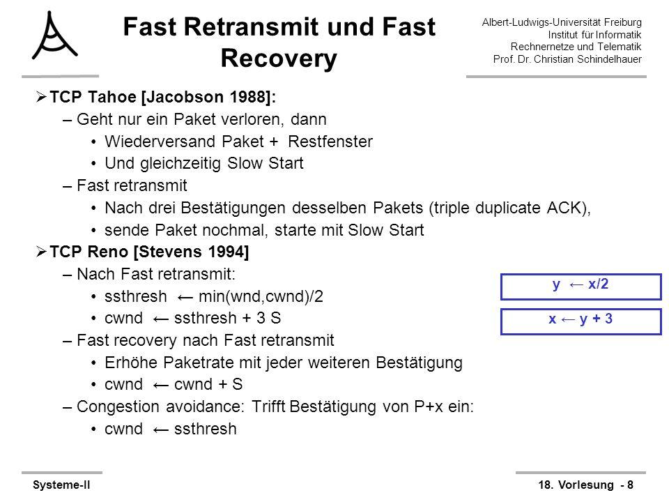 Albert-Ludwigs-Universität Freiburg Institut für Informatik Rechnernetze und Telematik Prof. Dr. Christian Schindelhauer Systeme-II18. Vorlesung - 8 x