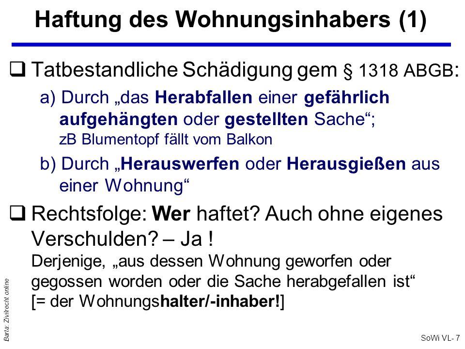 SoWi VL- 8 Barta: Zivilrecht online Föhn in Innsbruck Frau W ist Eigentümerin eines Hauses in Innsbruck und vermietet den 4.