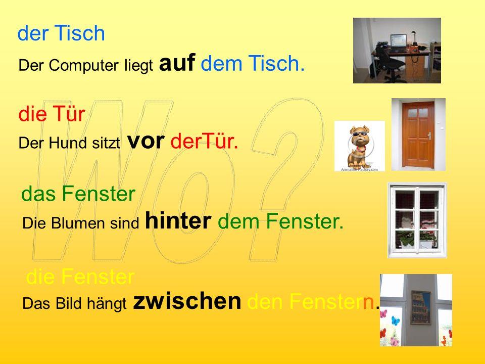 Präpositionen mit Dativ auf – na an – na, pri in - v vor – pred neben – vedľa hinter - za über – nad unter – pod zwischen - medzi Wo?