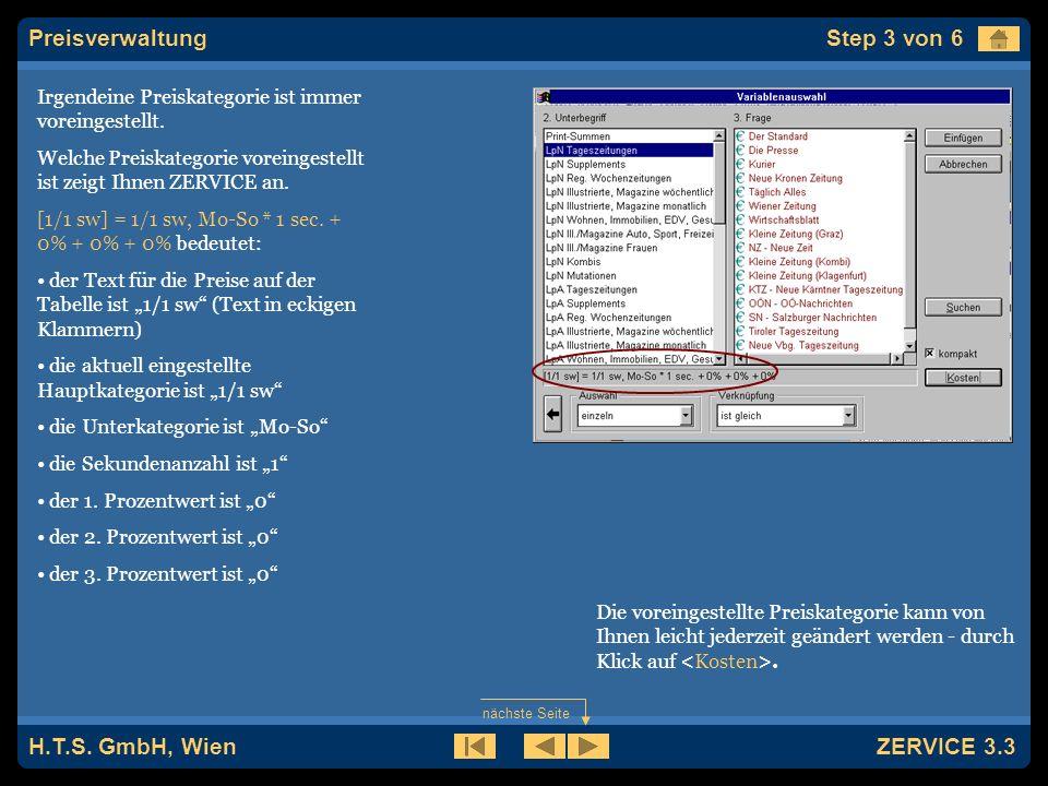 H.T.S. GmbH, Wien ZERVICE 3.3 In diesem Dialog werden alle verfügbaren Preisdateien angezeigt.