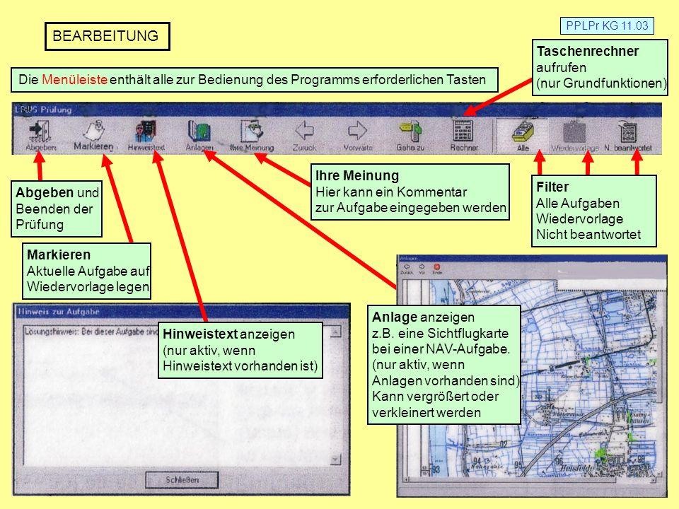 PPLPr KG 11.03 BEARBEITUNG Die Menüleiste enthält alle zur Bedienung des Programms erforderlichen Tasten Taschenrechner aufrufen (nur Grundfunktionen)