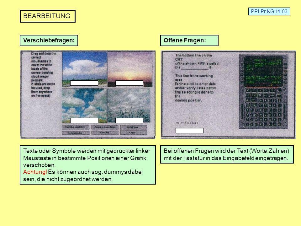 PPLPr KG 11.03 BEARBEITUNG Verschiebefragen: Texte oder Symbole werden mit gedrückter linker Maustaste in bestimmte Positionen einer Grafik verschoben