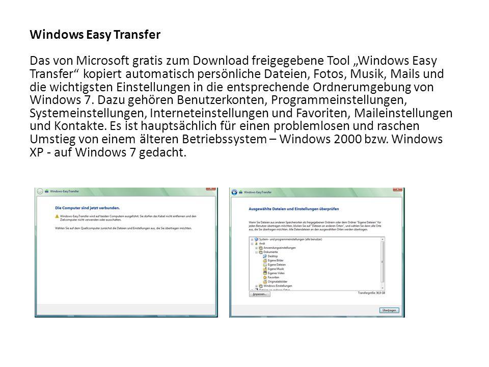 Windows Easy Transfer Das von Microsoft gratis zum Download freigegebene Tool Windows Easy Transfer kopiert automatisch persönliche Dateien, Fotos, Mu