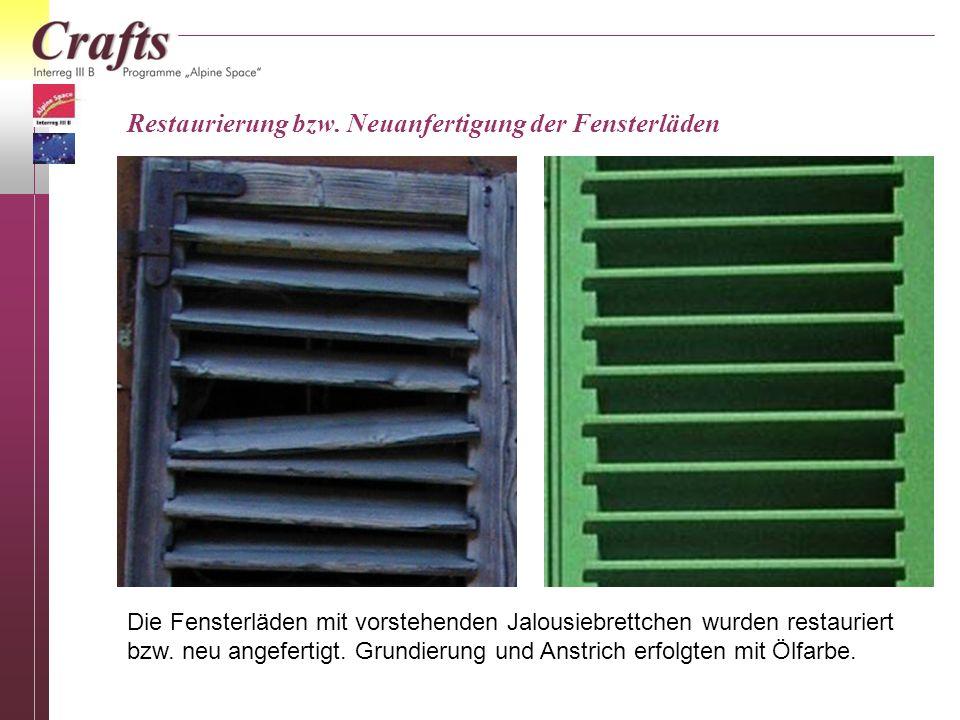 Restaurierung bzw. Neuanfertigung der Fensterläden Die Fensterläden mit vorstehenden Jalousiebrettchen wurden restauriert bzw. neu angefertigt. Grundi
