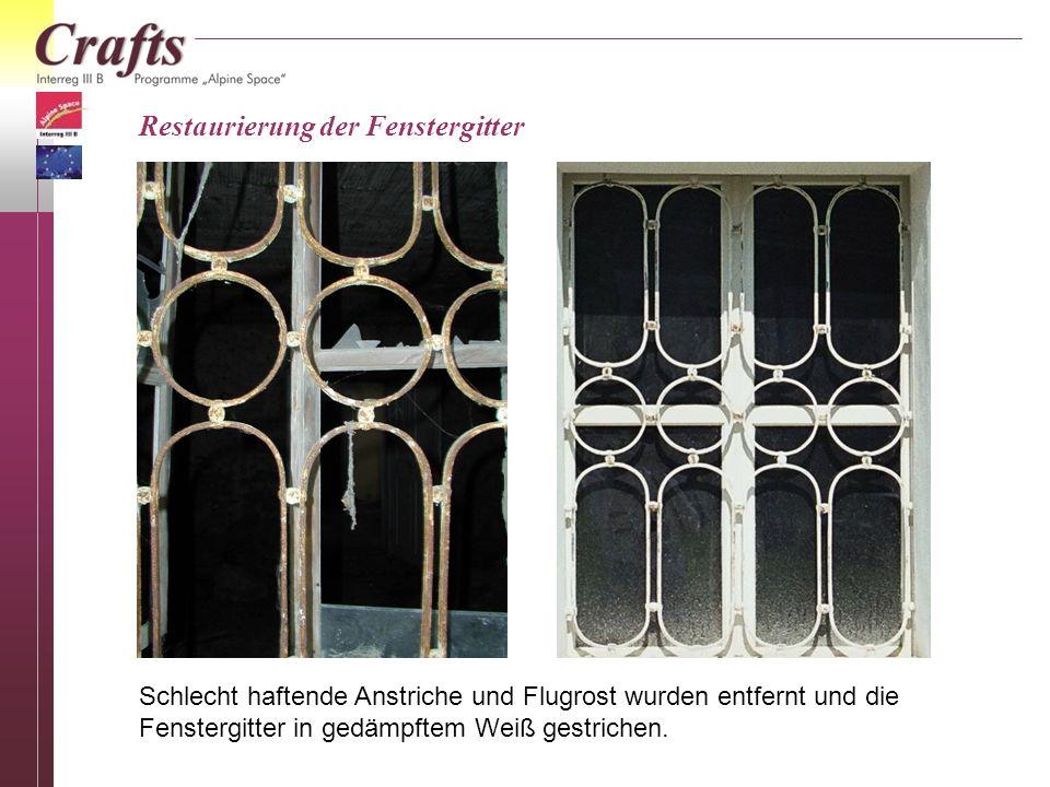 Restaurierung der Fenstergitter Schlecht haftende Anstriche und Flugrost wurden entfernt und die Fenstergitter in gedämpftem Weiß gestrichen.