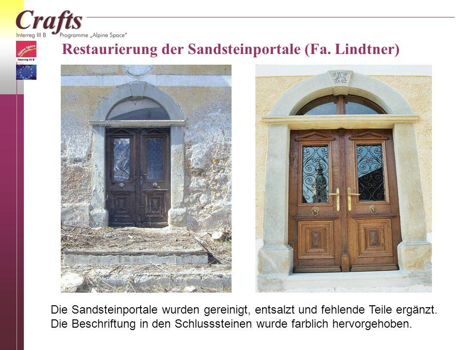 Restaurierung der Sandsteinportale (Fa. Lindtner) Die Sandsteinportale wurden gereinigt, entsalzt und fehlende Teile ergänzt. Die Beschriftung in den