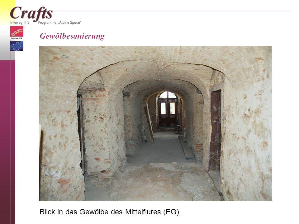 Gewölbesanierung Blick in das Gewölbe des Mittelflures (EG).