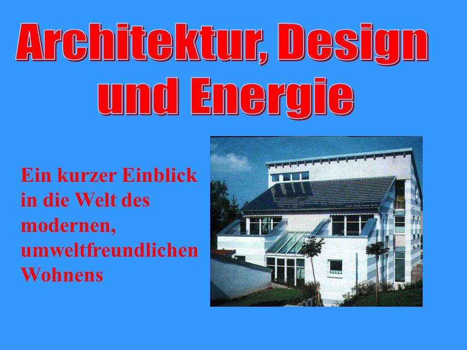 Folgende Aspekte haben wir bearbeitet: Architektur Energie Küche, Bad,WC Sicherheit Steuerung und Vernetzung Auswirkung auf uns Menschen!?