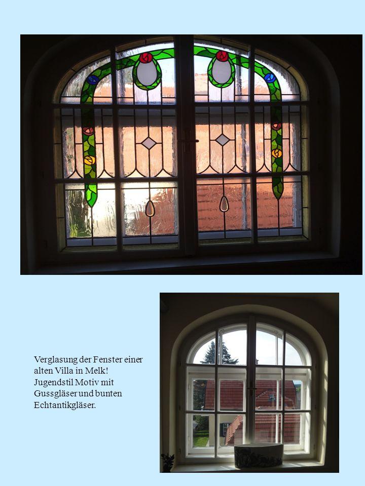 Verglasung der Fenster einer alten Villa in Melk! Jugendstil Motiv mit Gussgläser und bunten Echtantikgläser.