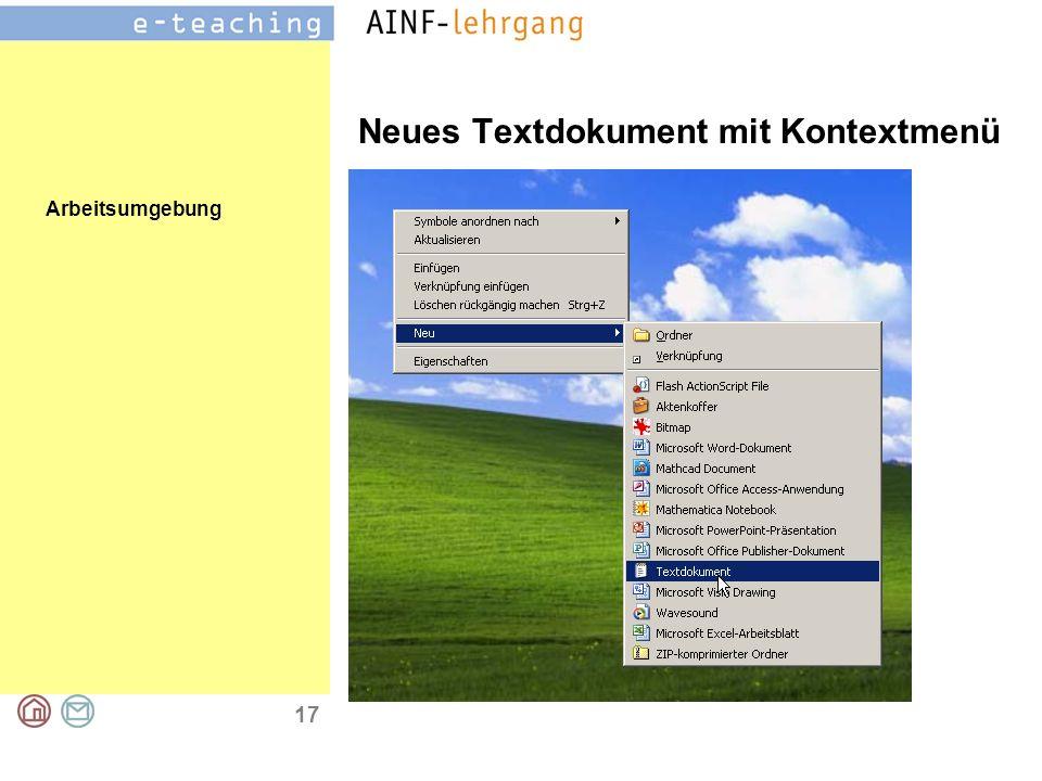 Arbeitsumgebung 17 Neues Textdokument mit Kontextmenü