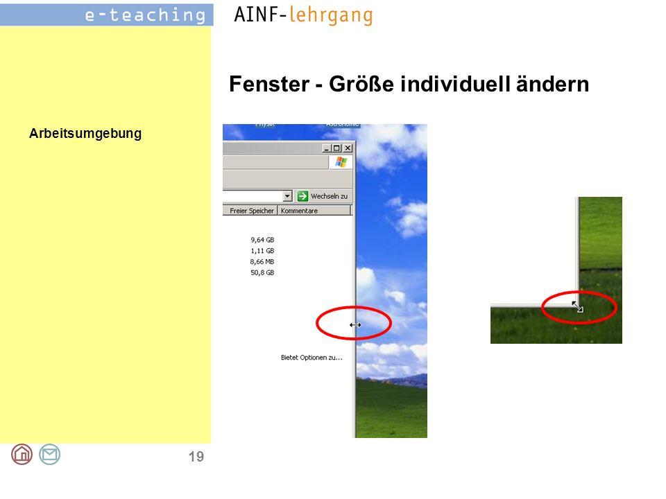 Arbeitsumgebung 19 Fenster - Größe individuell ändern