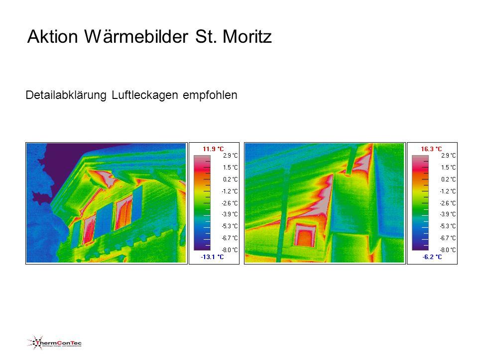Aktion Wärmebilder St. Moritz Detailabklärung Luftleckagen empfohlen