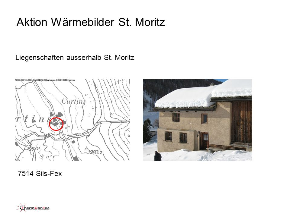 Aktion Wärmebilder St. Moritz Liegenschaften ausserhalb St. Moritz 7514 Sils-Fex