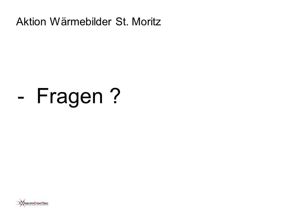 Aktion Wärmebilder St. Moritz - Fragen