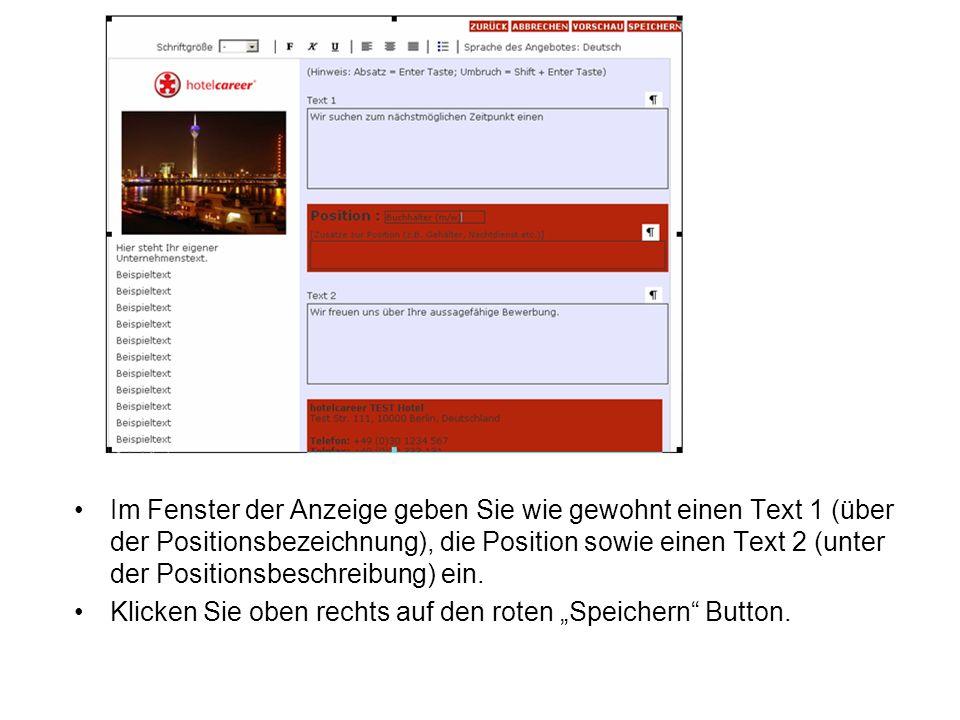 Im Fenster der Anzeige geben Sie wie gewohnt einen Text 1 (über der Positionsbezeichnung), die Position sowie einen Text 2 (unter der Positionsbeschre