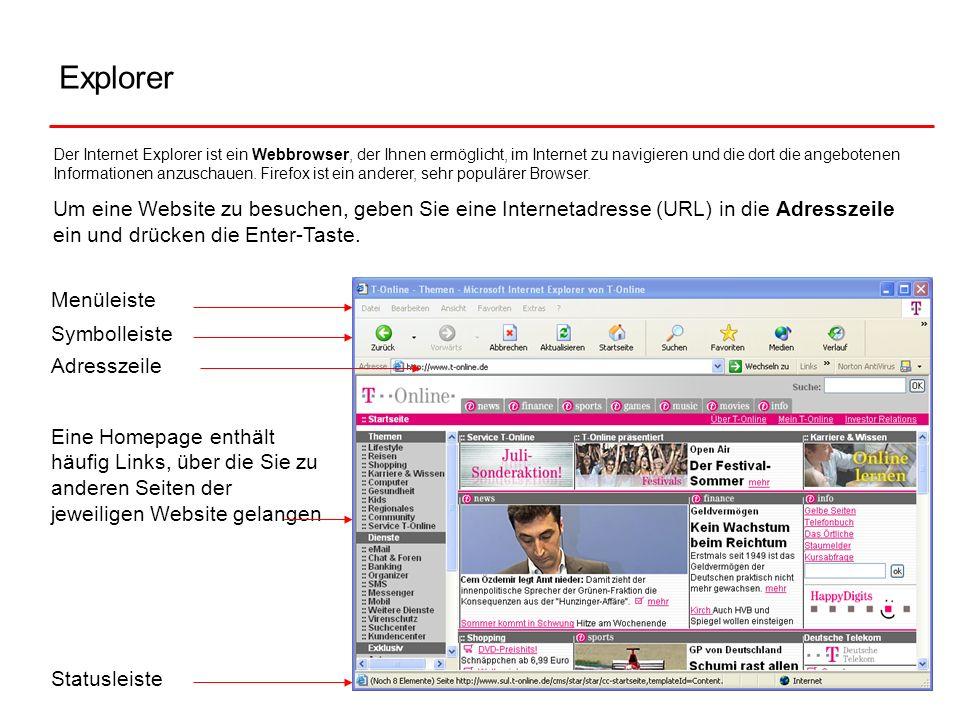 Explorer Eine Homepage enthält häufig Links, über die Sie zu anderen Seiten der jeweiligen Website gelangen Der Internet Explorer ist ein Webbrowser,