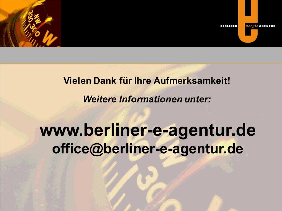Vielen Dank für Ihre Aufmerksamkeit! Weitere Informationen unter: www.berliner-e-agentur.de office@berliner-e-agentur.de
