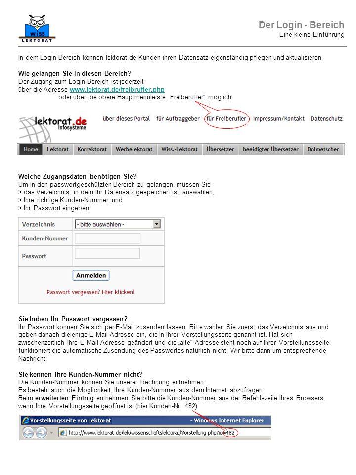 In dem Login-Bereich können lektorat.de-Kunden ihren Datensatz eigenständig pflegen und aktualisieren.