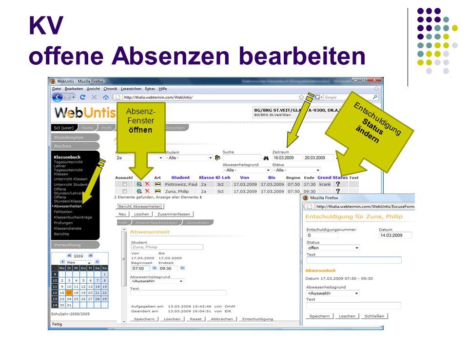 KV offene Absenzen bearbeiten Absenz- Fenster öffnen Entschuldigung Status ändern