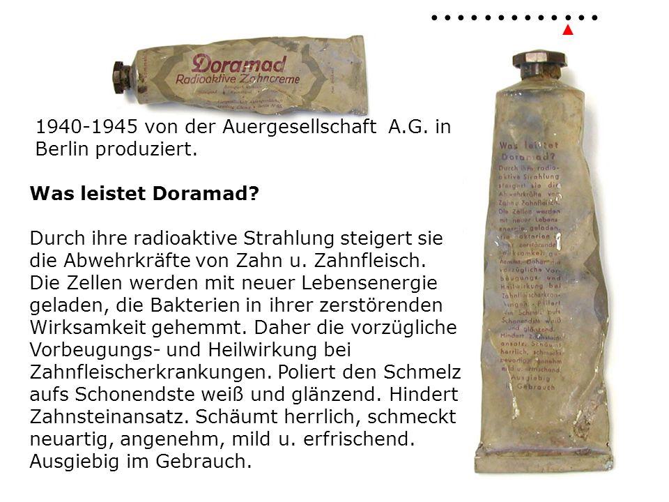 1940-1945 von der Auergesellschaft A.G. in Berlin produziert.
