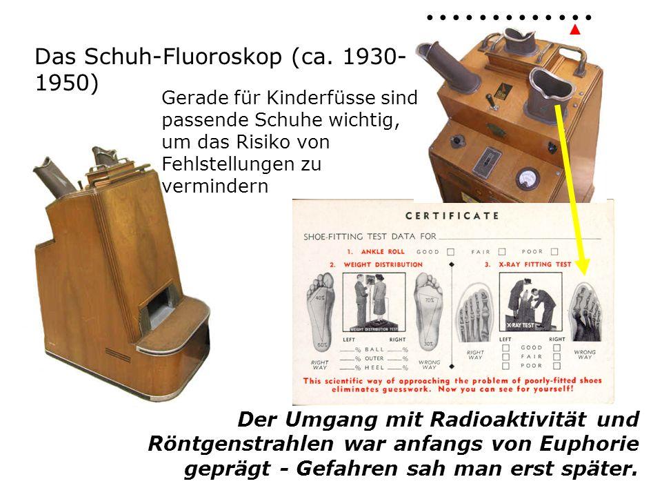 Das Schuh-Fluoroskop (ca.