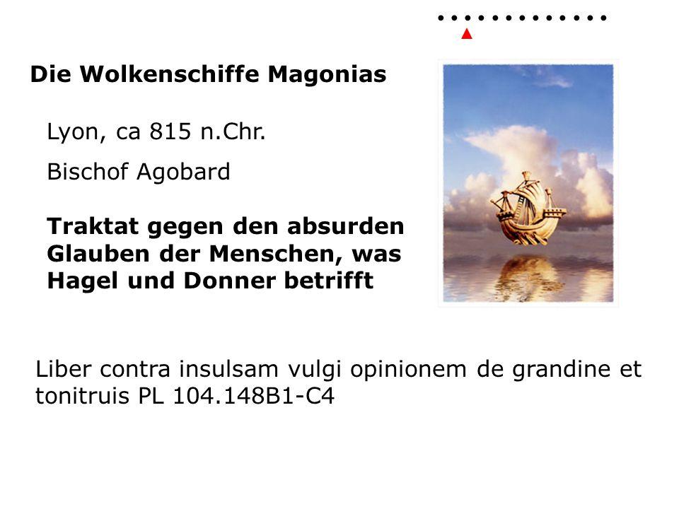 Die Wolkenschiffe Magonias Lyon, ca 815 n.Chr.