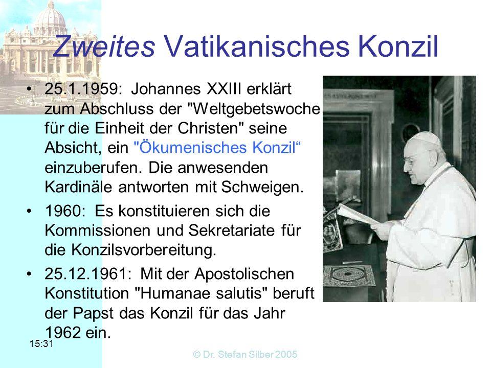 15:31 © Dr.Stefan Silber 2005 Offenbarung Alle Offenbarung kommt von Gott, bezeugt durch Jesus.
