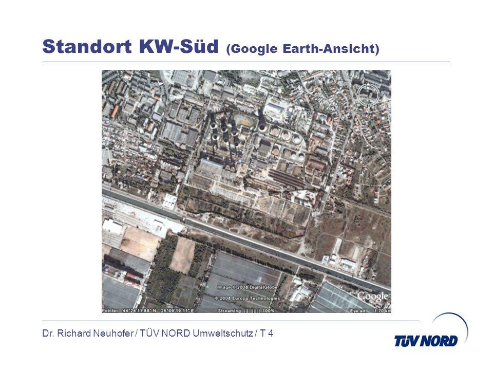 Standort KW-Süd (Google Earth-Ansicht) Dr. Richard Neuhofer / TÜV NORD Umweltschutz / T 5