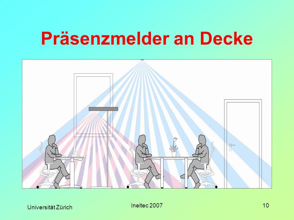 Universität Zürich Ineltec 200710 Präsenzmelder an Decke