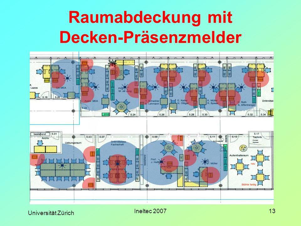 Universität Zürich Ineltec 200713 Raumabdeckung mit Decken-Präsenzmelder