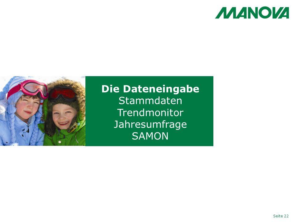 Die Dateneingabe Stammdaten Trendmonitor Jahresumfrage SAMON Seite 22