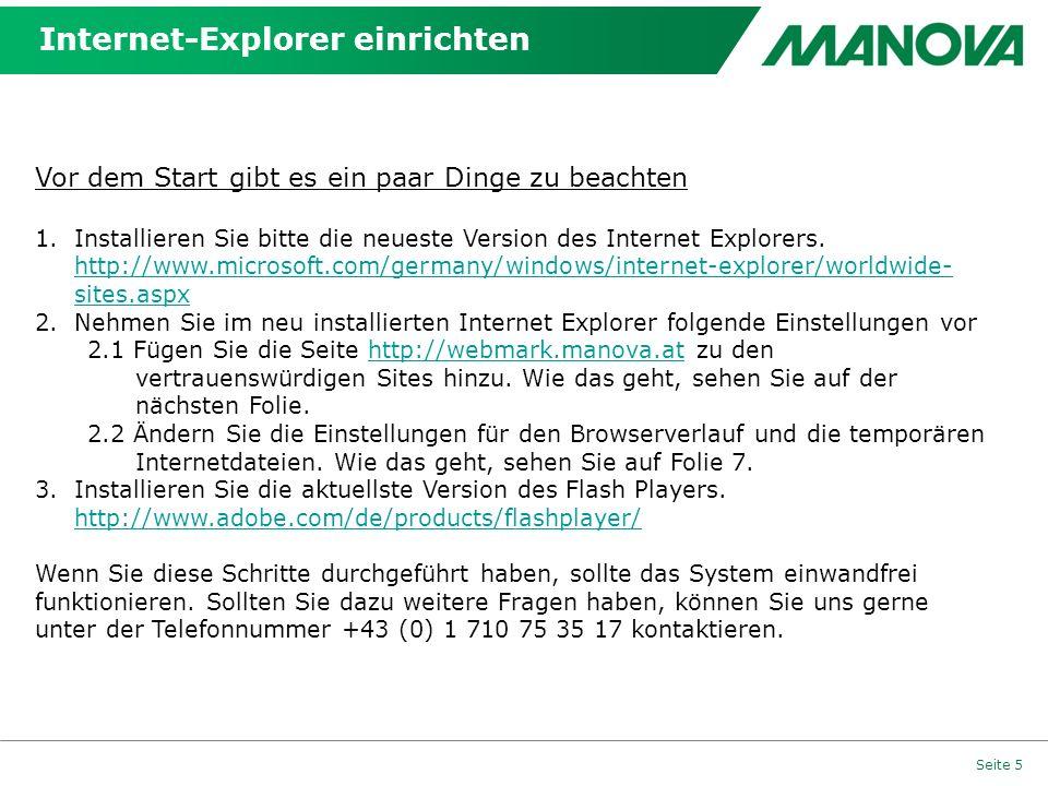 Internet-Explorer einrichten Seite 5 Vor dem Start gibt es ein paar Dinge zu beachten 1.Installieren Sie bitte die neueste Version des Internet Explor