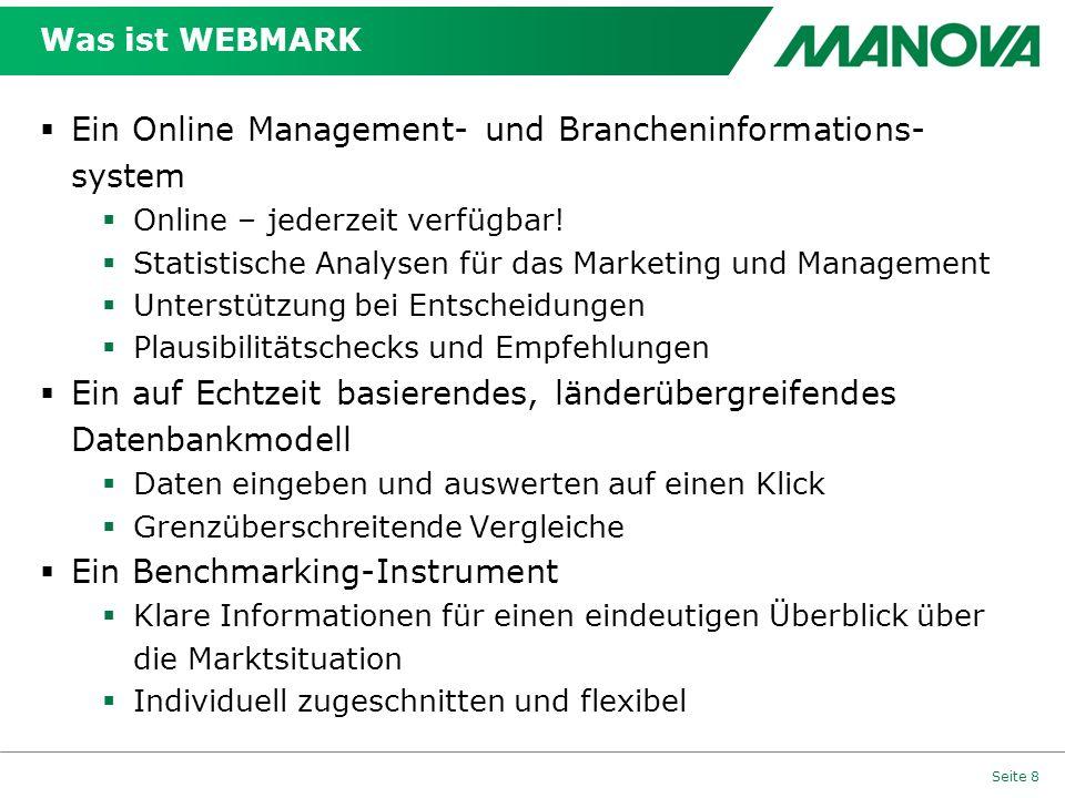 Was ist WEBMARK Ein Online Management- und Brancheninformations- system Online – jederzeit verfügbar! Statistische Analysen für das Marketing und Mana