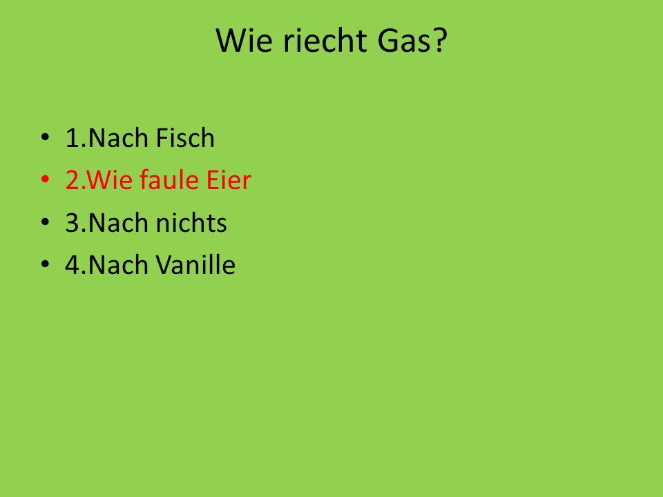 Was soll man tun, wenn es nach Gas riecht.