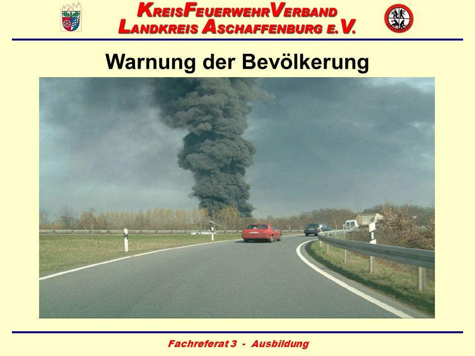 Fachreferat 3 - Ausbildung Warnung der Bevölkerung