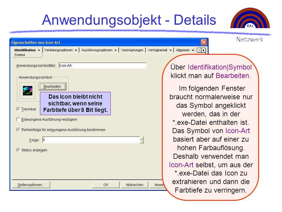 Anwendungsobjekt - Details Über Identifikation|Symbol klickt man auf Bearbeiten. Im folgenden Fenster braucht normalerweise nur das Symbol angeklickt