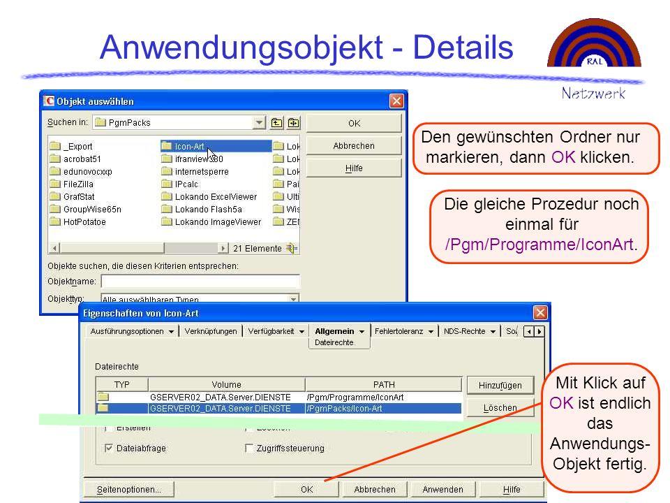 Anwendungsobjekt - Details Den gewünschten Ordner nur markieren, dann OK klicken. Die gleiche Prozedur noch einmal für /Pgm/Programme/IconArt. Mit Kli